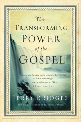 The Transforming Power of the Gospel (Growing in Christ) Cover Image
