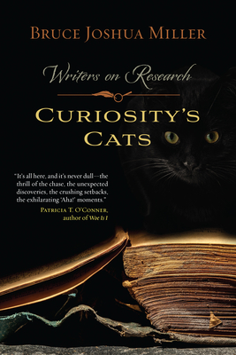 Curiosity's Cats: Writers on Research Cover Image