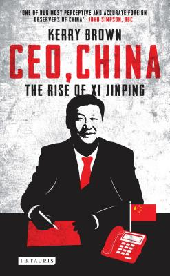 Ceo, China: The Rise of XI Jinping Cover Image