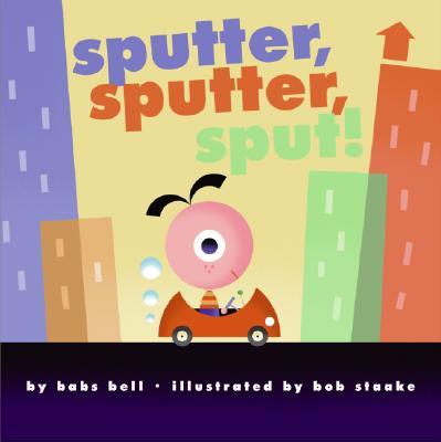 Sputter, Sputter, Sput! Cover