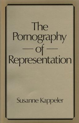 The Pornography of Representation (Feminist Perspectives) Cover Image