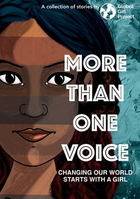 More Than One Voice: Changing our world starts with a girl Cover Image