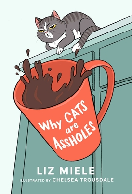 Why Cats are Assholes Cover Image