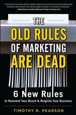 The Old Rules of Marketing Are Dead Cover