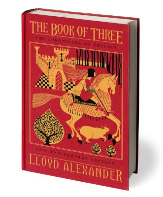 The Book of Three, 50th Anniversary Edition: The Chronicles of Prydain, Book 1 Cover Image