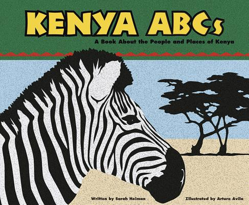 Kenya ABCs: A Book about the People and Places of Kenya (Country ABCs) Cover Image