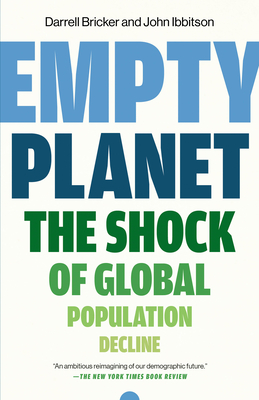 Empty Planet: The Shock of Global Population Decline Cover Image