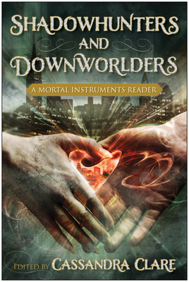Shadowhunters and Downworlders Cover