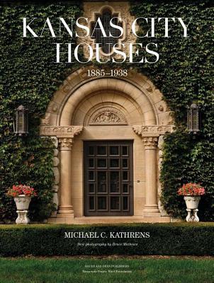 Kansas City Houses: 1885-1938 Cover Image