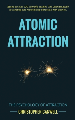 Atomic Attraction: The Psychology of Attraction Cover Image
