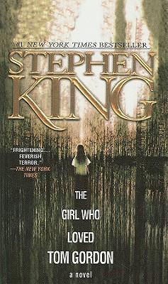 The Girl Who Loved Tom Gordon Cover