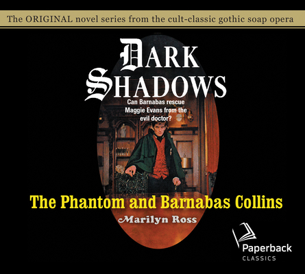 The Phantom and Barnabas Collins (Dark Shadows #10) Cover Image