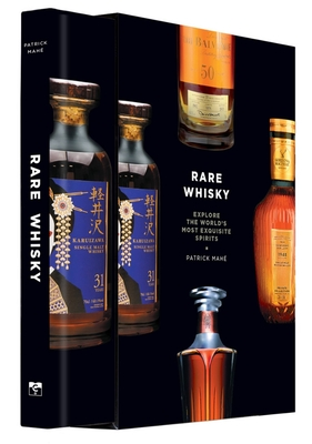Rare Whisky: Explore the World's Most Exquisite Spirits Cover Image