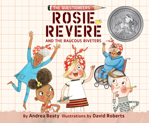 Rosie Revere and the Raucous Riveters Cover Image