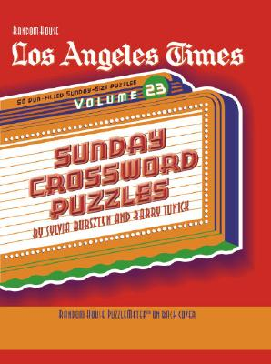 Los Angeles Times Sunday Crossword Puzzles, Volume 23 Cover Image