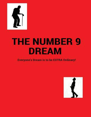 The Number 9 Dream: Everyone's dream is to be Extra-ordinary! Cover Image