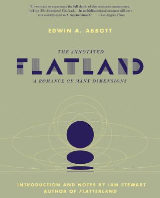 The Annotated Flatland: A Romance of Many Dimensions Cover Image