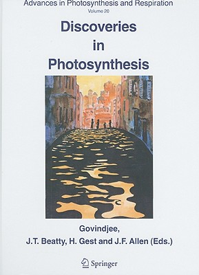 Discoveries in Photosynthesis (Advances in Photosynthesis and Respiration #20) Cover Image