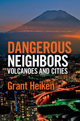 Dangerous Neighbors: Volcanoes and Cities Cover Image