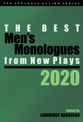 The Best Men's Monologues from New Plays, 2020 Cover Image
