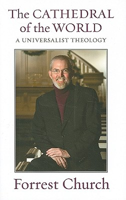 The Cathedral of the World: A Universalist Theology Cover Image