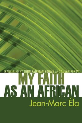 My Faith as an African Cover Image