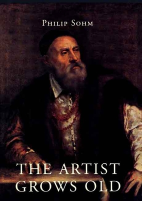 Cover for The Artist Grows Old