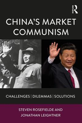 China's Market Communism: Challenges, Dilemmas, Solutions cover