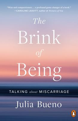 The Brink of Being: Talking About Miscarriage Cover Image