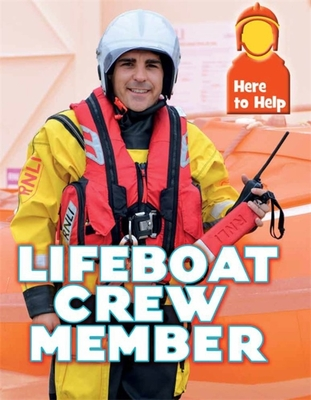 Here to Help: Lifeboat Crew Member Cover Image
