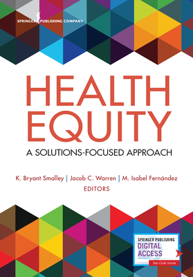 Health Equity: A Solutions-Focused Approach Cover Image