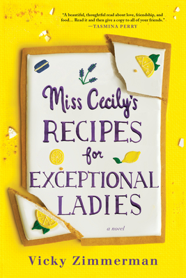 Miss Cecily's Recipes for Exceptional Ladies: A Novel cover image