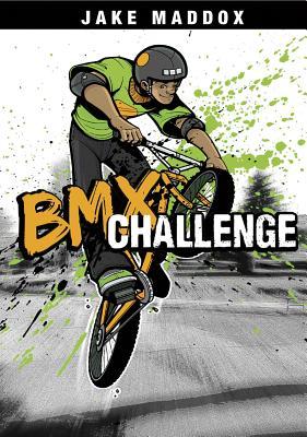BMX Challenge (Jake Maddox Sports Stories) Cover Image