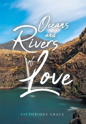Oceans and Rivers of Love Cover Image