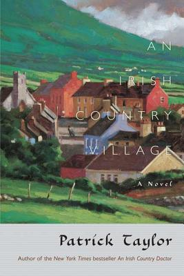 An Irish Country Village: A Novel (Irish Country Books #2) Cover Image