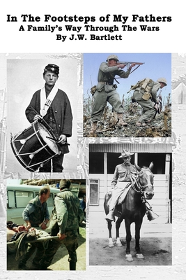 In the Footsteps of My Fathers: A Family Way Through the Wars Cover Image