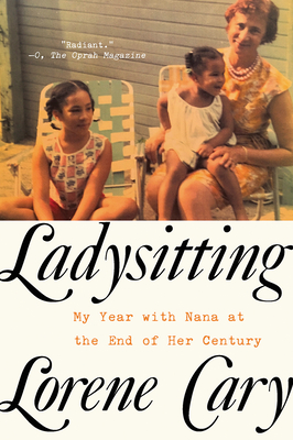 Ladysitting: My Year with Nana at the End of Her Century Cover Image