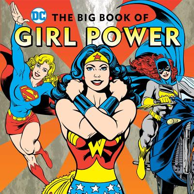 The Big Book of Girl Power (DC Super Heroes #16) Cover Image