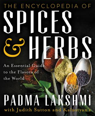 The Encyclopedia of Spices and Herbs: An Essential Guide to the Flavors of the World Cover Image