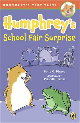 Humphrey's School Fair Surprise (Humphrey's Tiny Tales #4) Cover Image