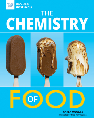 The Chemistry of Food (Inquire & Investigate) Cover Image