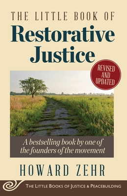 The Little Book of Restorative Justice: Revised and Updated (Justice and Peacebuilding) Cover Image