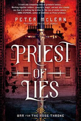 Cover for Priest of Lies (War for the Rose Throne #2)