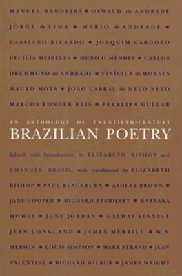 An Anthology of Twentieth-Century Brazilian Poetry (Wesleyan Poetry in Translation) Cover Image