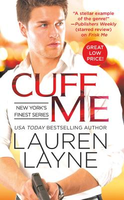 Cuff Me (New York's Finest #3) Cover Image