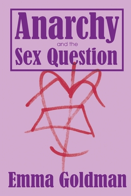 Anarchy and the Sex Question Cover Image