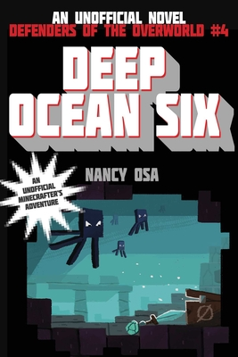 Deep Ocean Six: Defenders of the Overworld #4 Cover Image