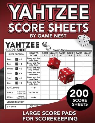 Yahtzee Score Sheets: 200 Large Score Pads for Scorekeeping 8.5 x 11 Yahtzee Score Cards Cover Image