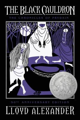 The Black Cauldron 50th Anniversary Edition: The Chronicles of Prydain, Book 2 Cover Image