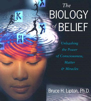 The Biology of Belief Cover